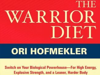The Warrior Diet Weight loss review